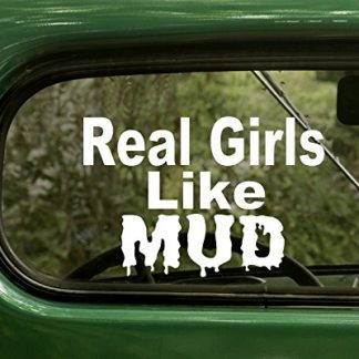 Real Girls Like Mud Off Road Decal