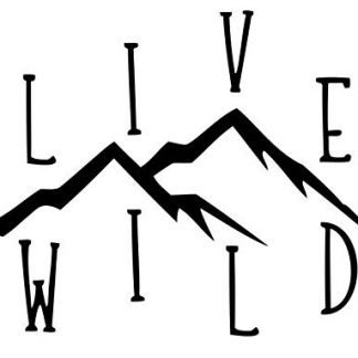 Mountains Live Wild Decal