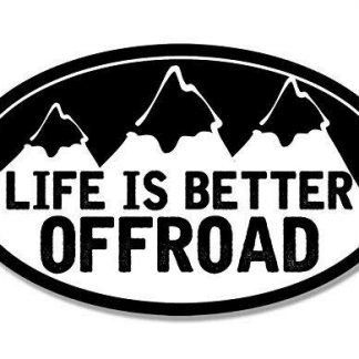 Oval Life is Better Offroad Sticker