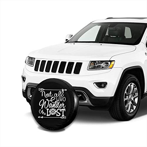 Jeep Wrangler Rain Cover >> Not All Who Wander are Lost Spare Tire Cover Waterproof ...