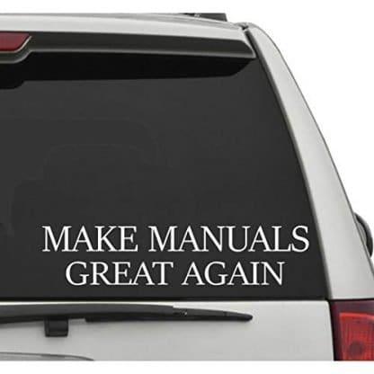 Make Manuals Great Again Decal