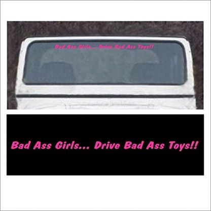 Bad Ass Girls Drive Bad Ass Toys Windshield Decal for Jeeps